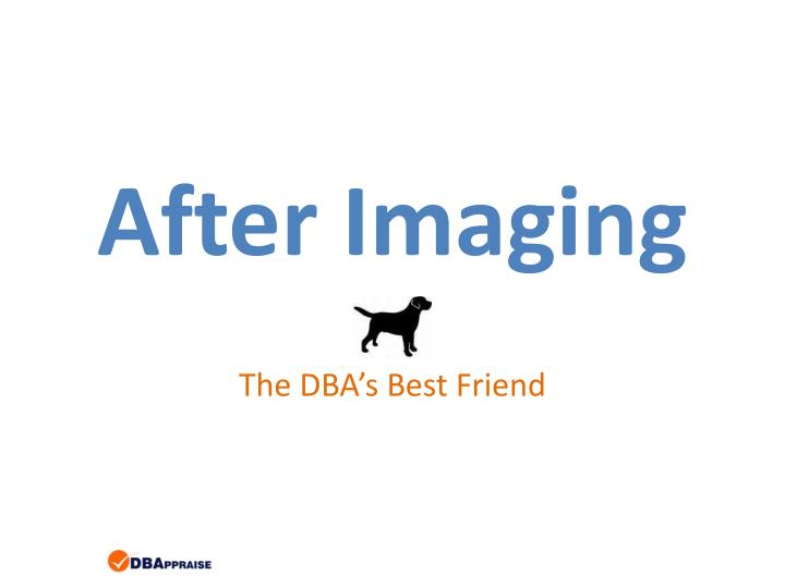 after imaging