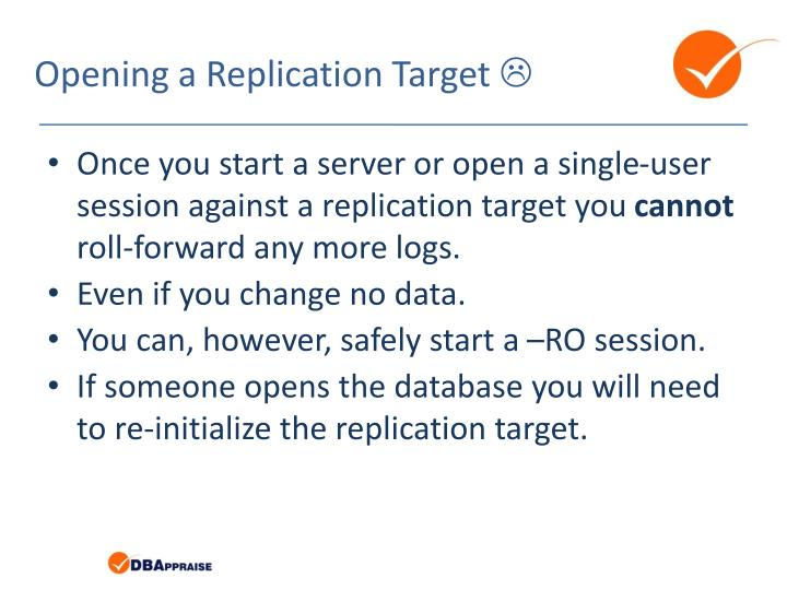 Opening a Replication Target
