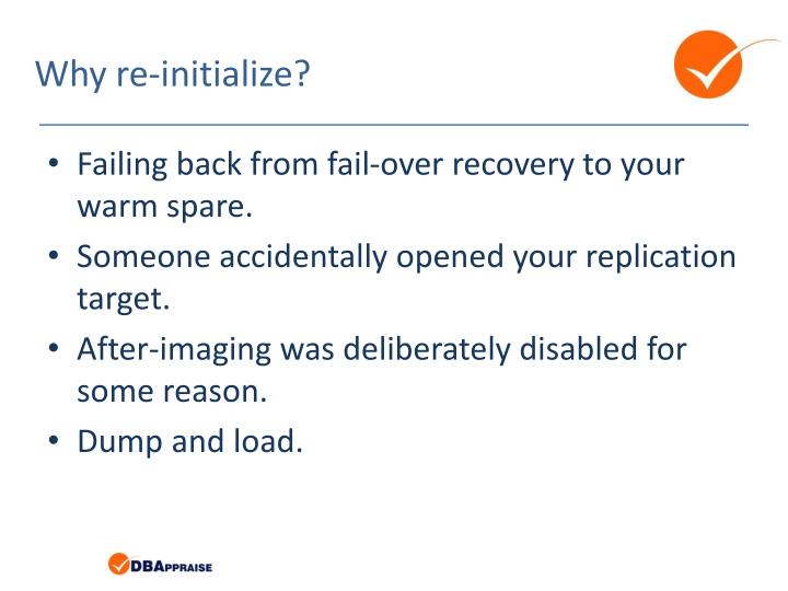 Why re-initialize?
