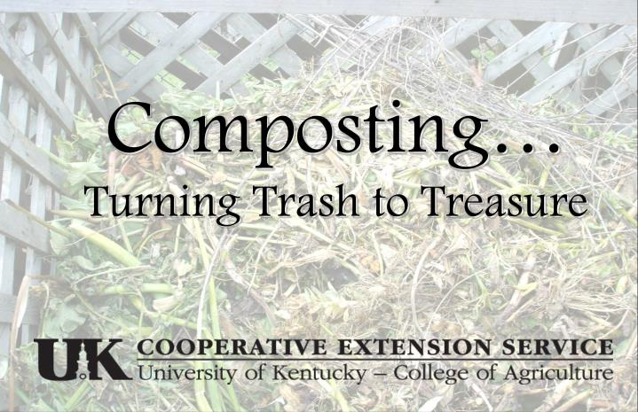Composting turning trash to treasure