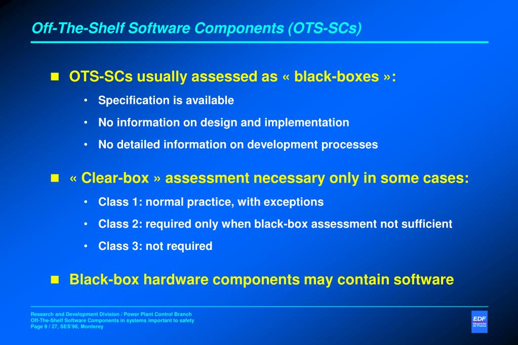 Off-The-Shelf Software Components (OTS-SCs)
