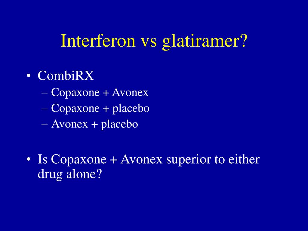 Interferon vs glatiramer?
