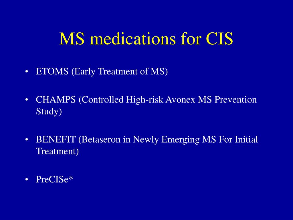 MS medications for CIS