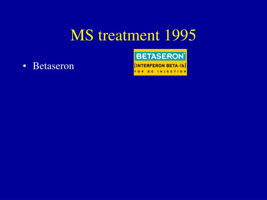 MS treatment 1995