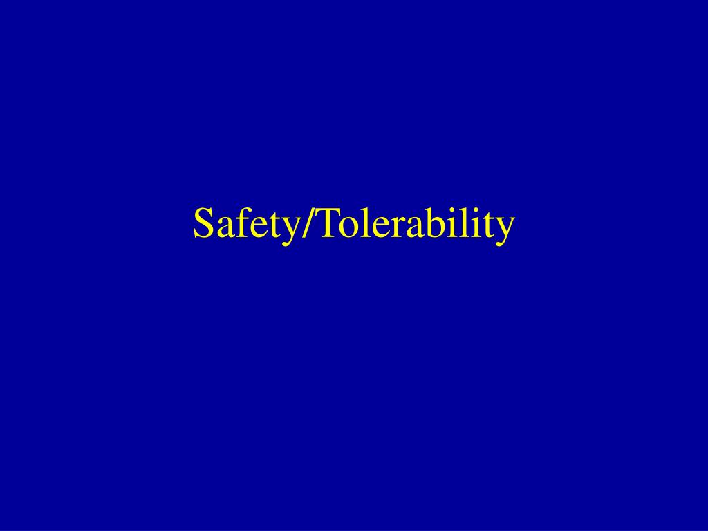 Safety/Tolerability