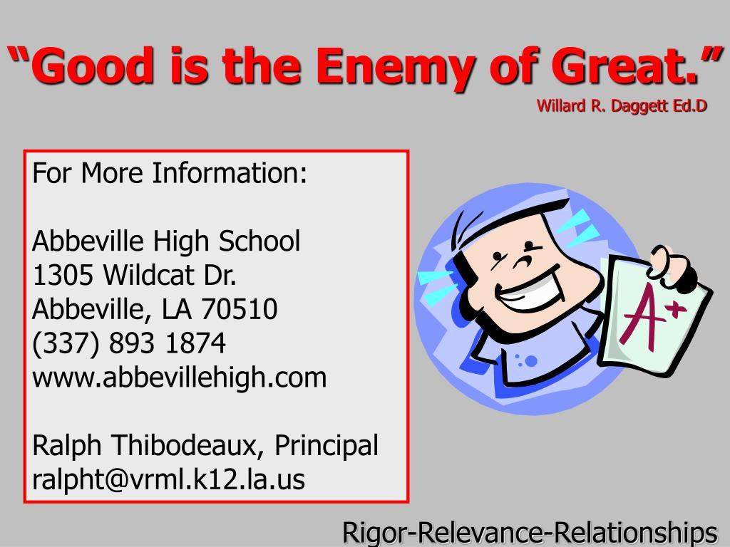"""""""Good is the Enemy of Great."""""""