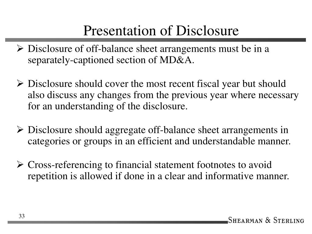 Presentation of Disclosure