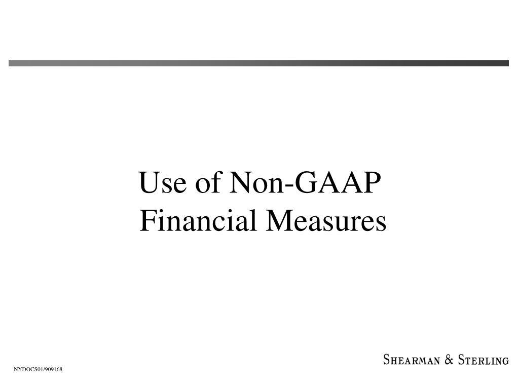 Use of Non-GAAP