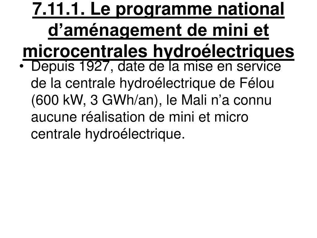 7.11.1. Le programme national d'aménagement de mini et microcentrales hydroélectriques