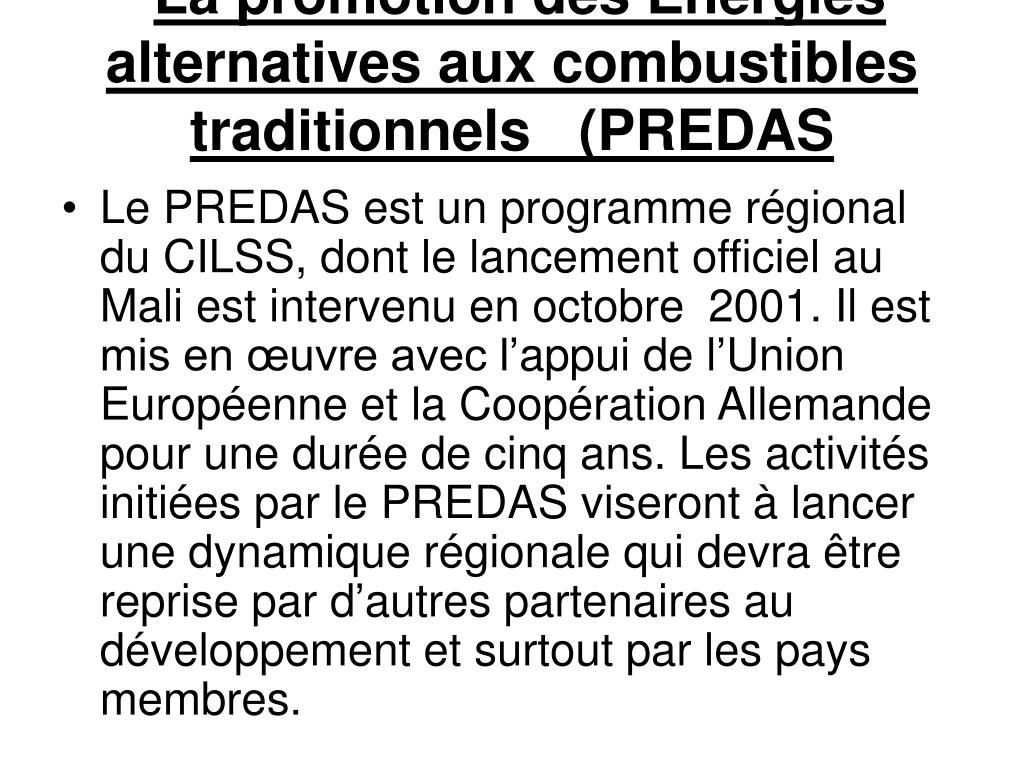 La promotion des Energies alternatives aux combustibles traditionnels   (PREDAS