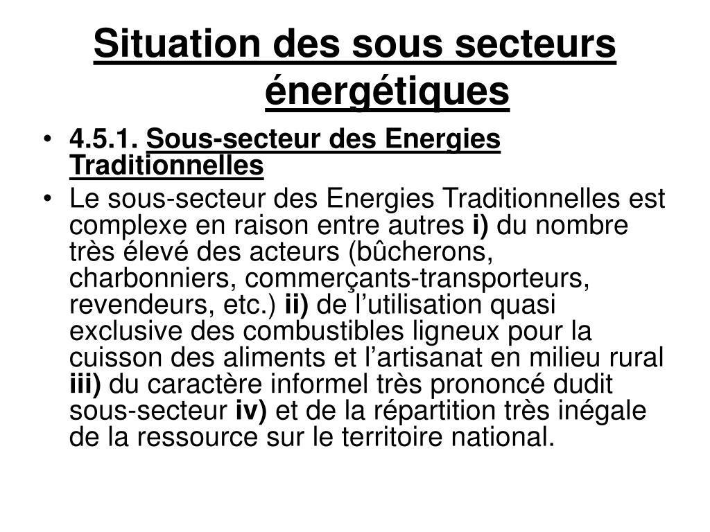 Situation des sous secteurs énergétiques