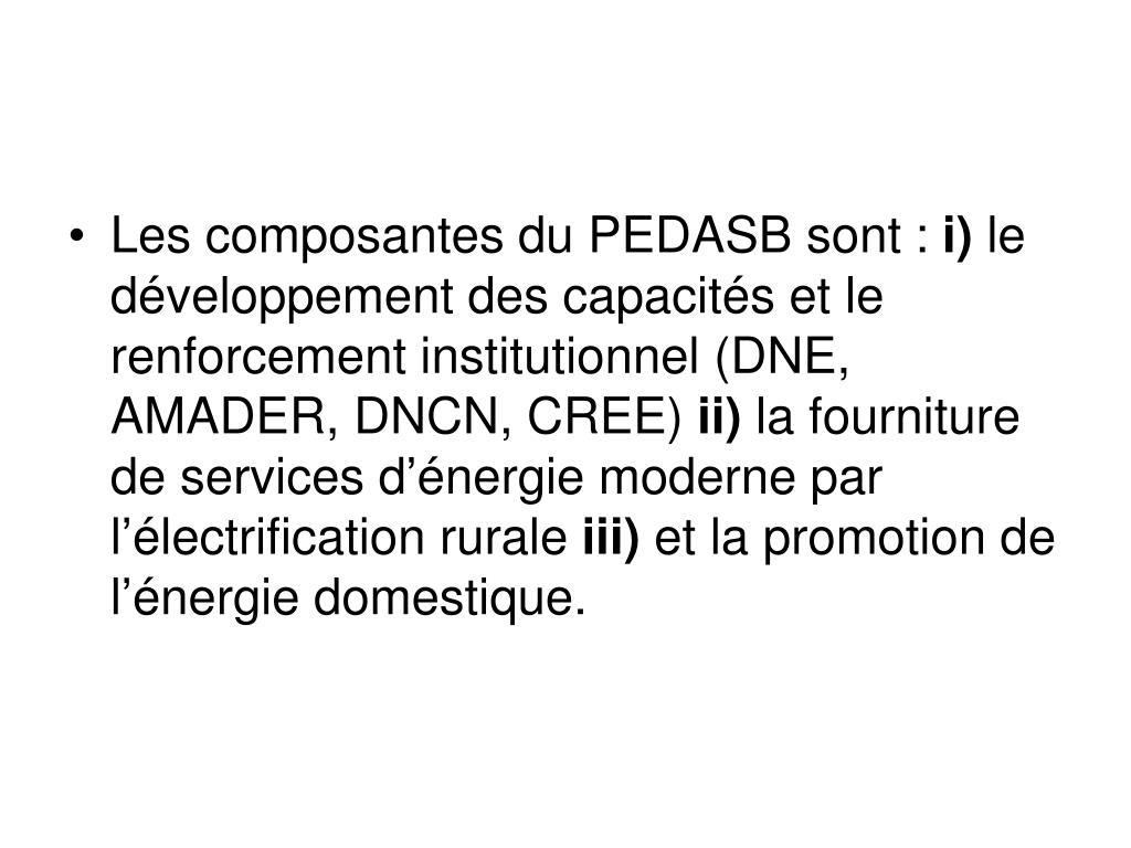 Les composantes du PEDASB sont: