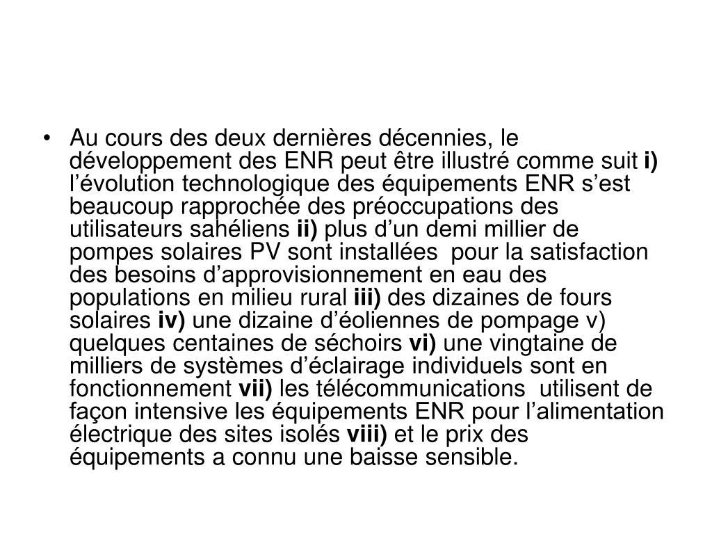 Au cours des deux dernières décennies, le développement des ENR peut être illustré comme suit