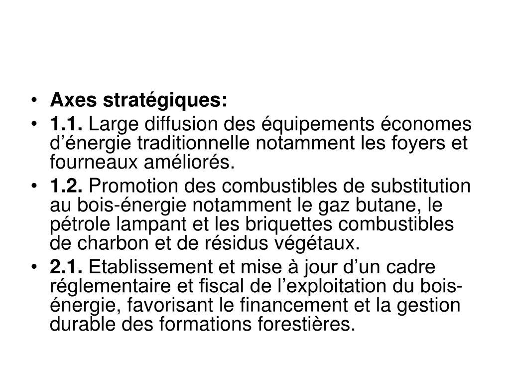 Axes stratégiques: