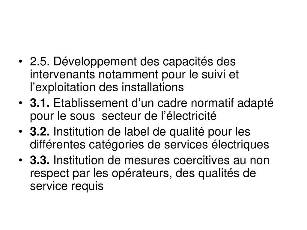 2.5. Développement des capacités des intervenants notamment pour le suivi et l'exploitation des installations