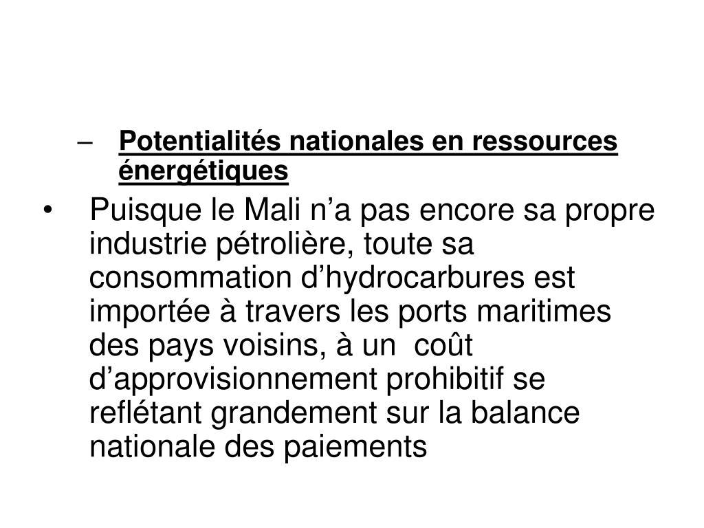 Potentialités nationales en ressources énergétiques