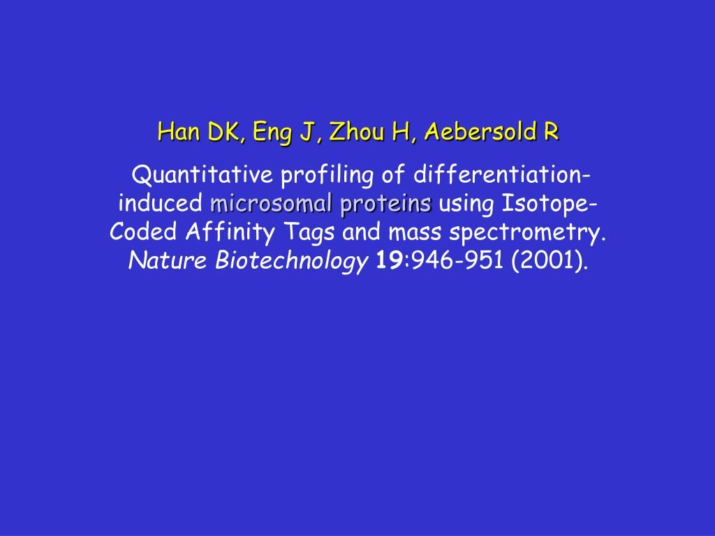 Han DK, Eng J, Zhou H, Aebersold R