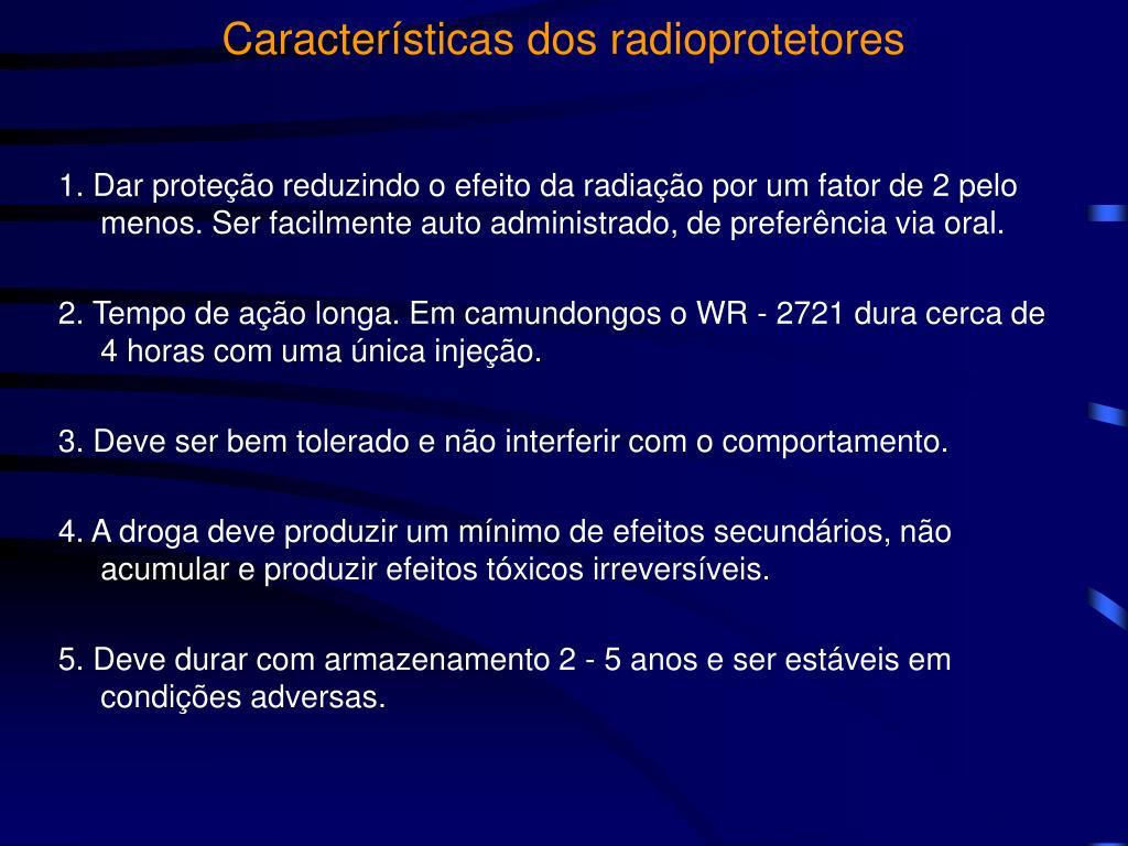 Características dos radioprotetores
