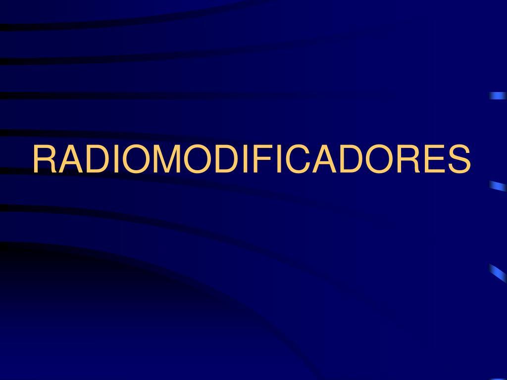 RADIOMODIFICADORES