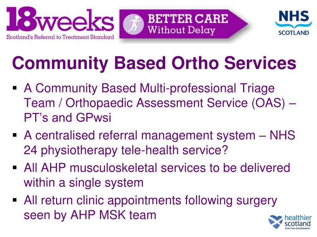 Community Based Ortho Services