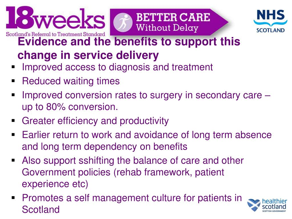 Evidence and the benefits to support this change in service delivery