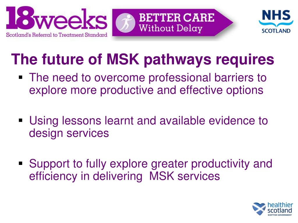 The future of MSK pathways requires