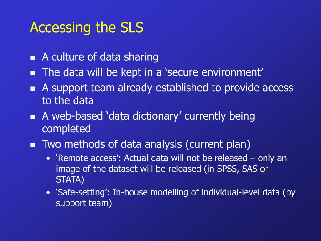 Accessing the SLS