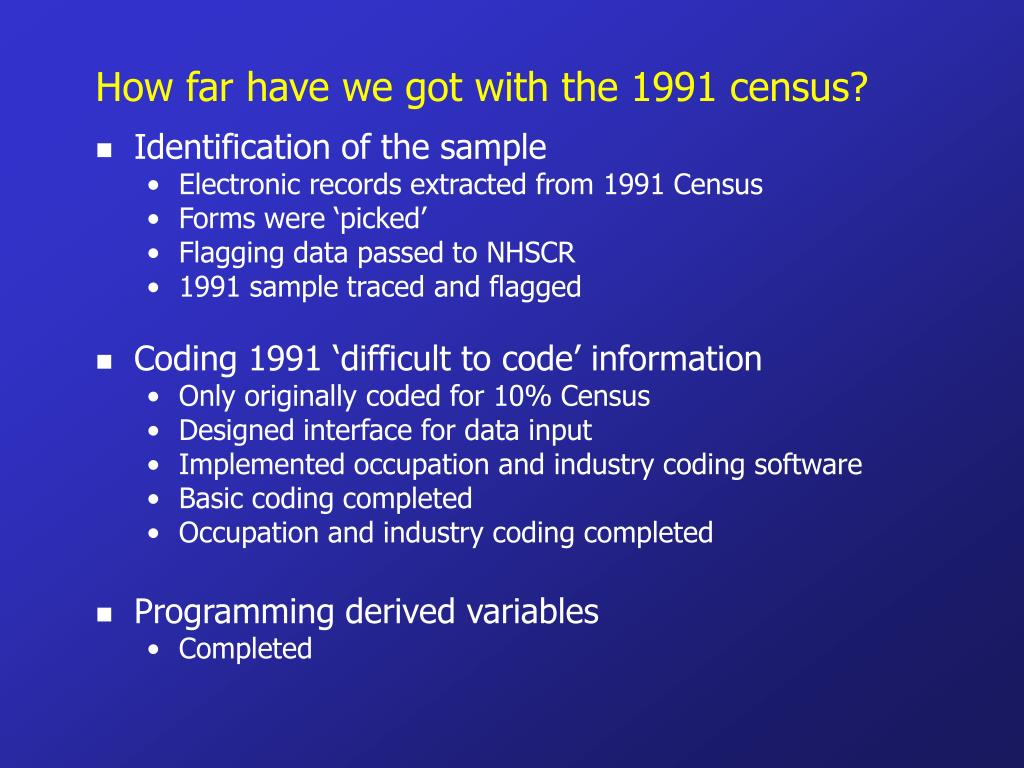 How far have we got with the 1991 census?