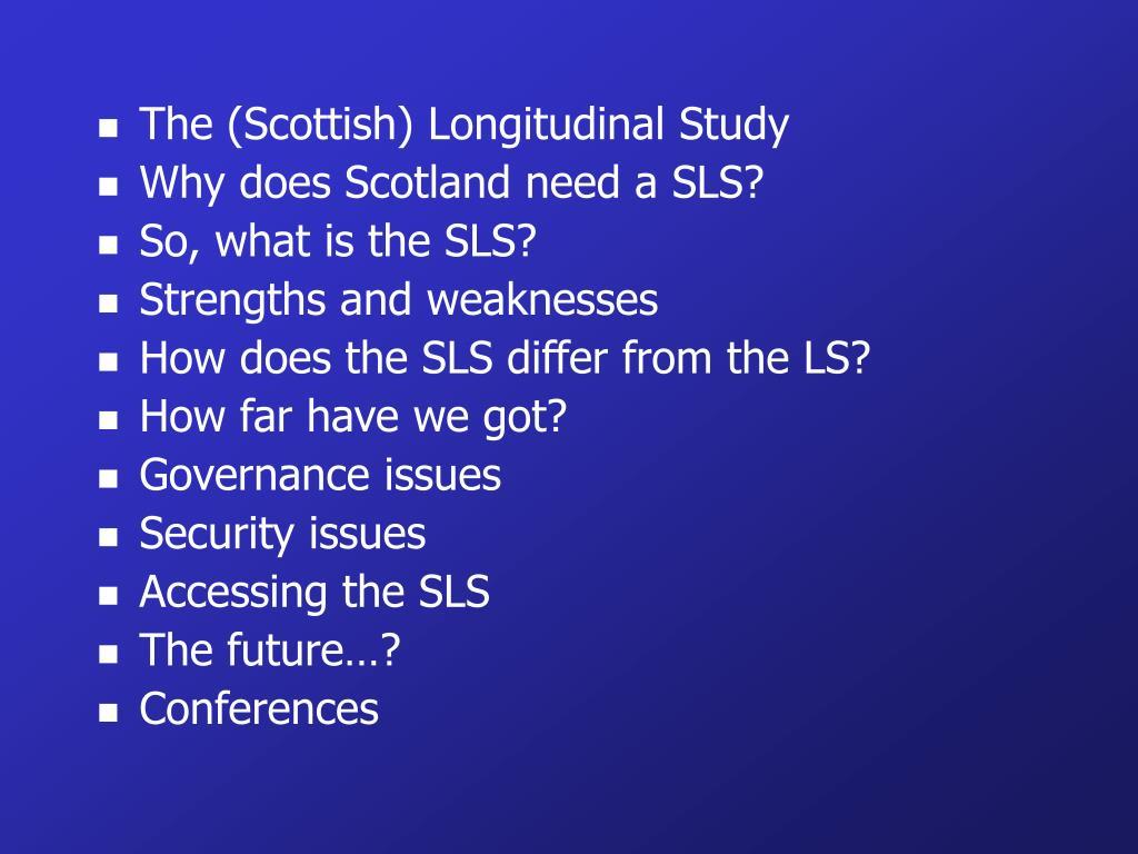 The (Scottish) Longitudinal Study