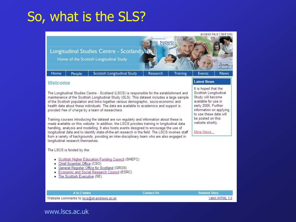 So, what is the SLS?