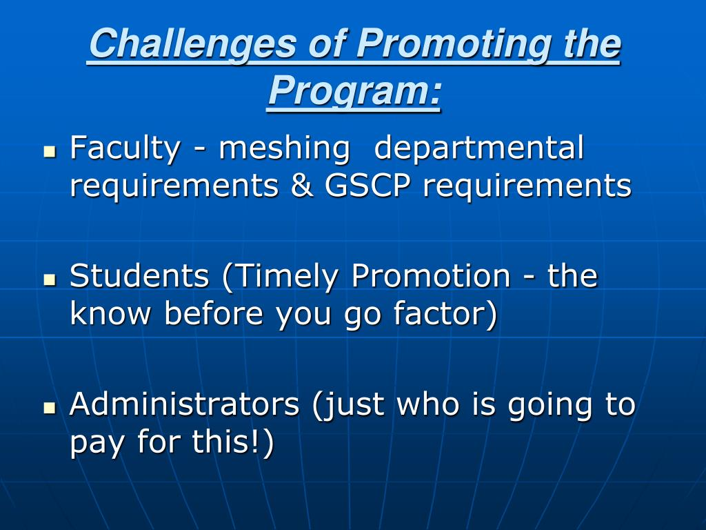 Challenges of Promoting the Program: