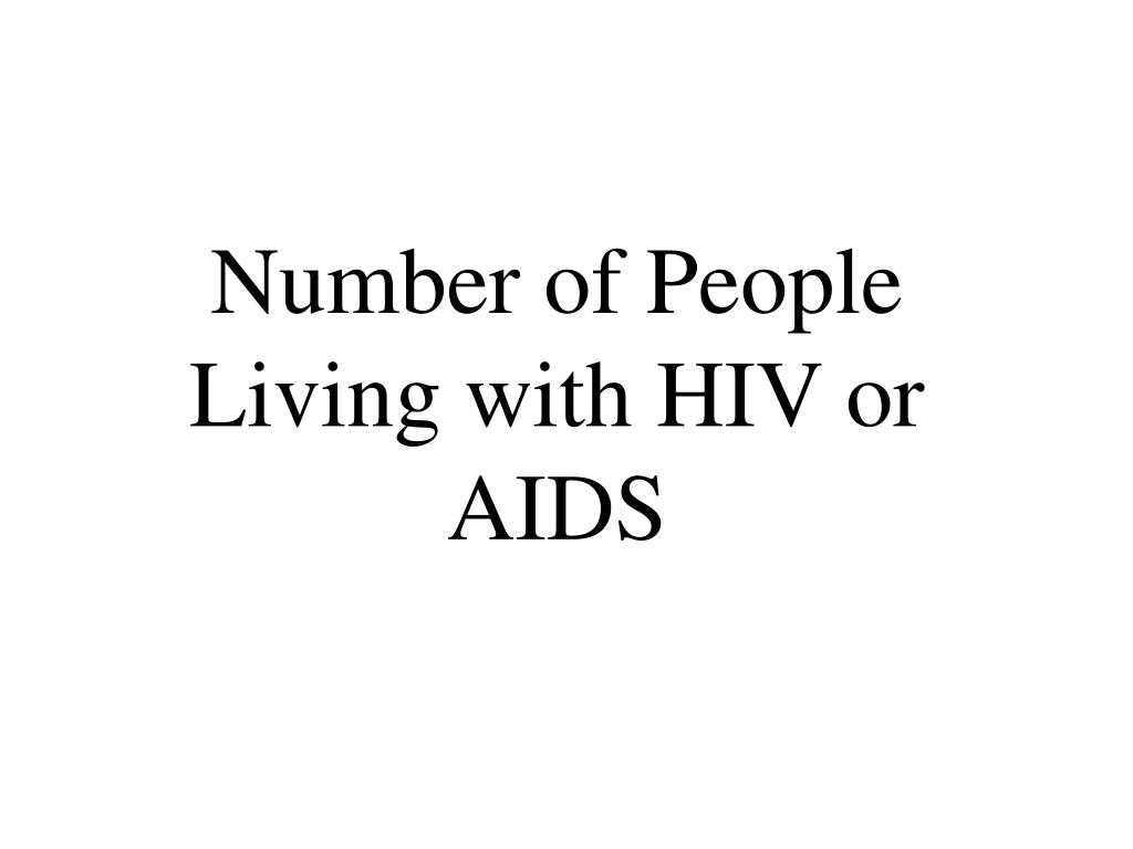 Number of People Living with HIV or AIDS