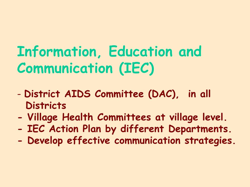 Information, Education and Communication (IEC)