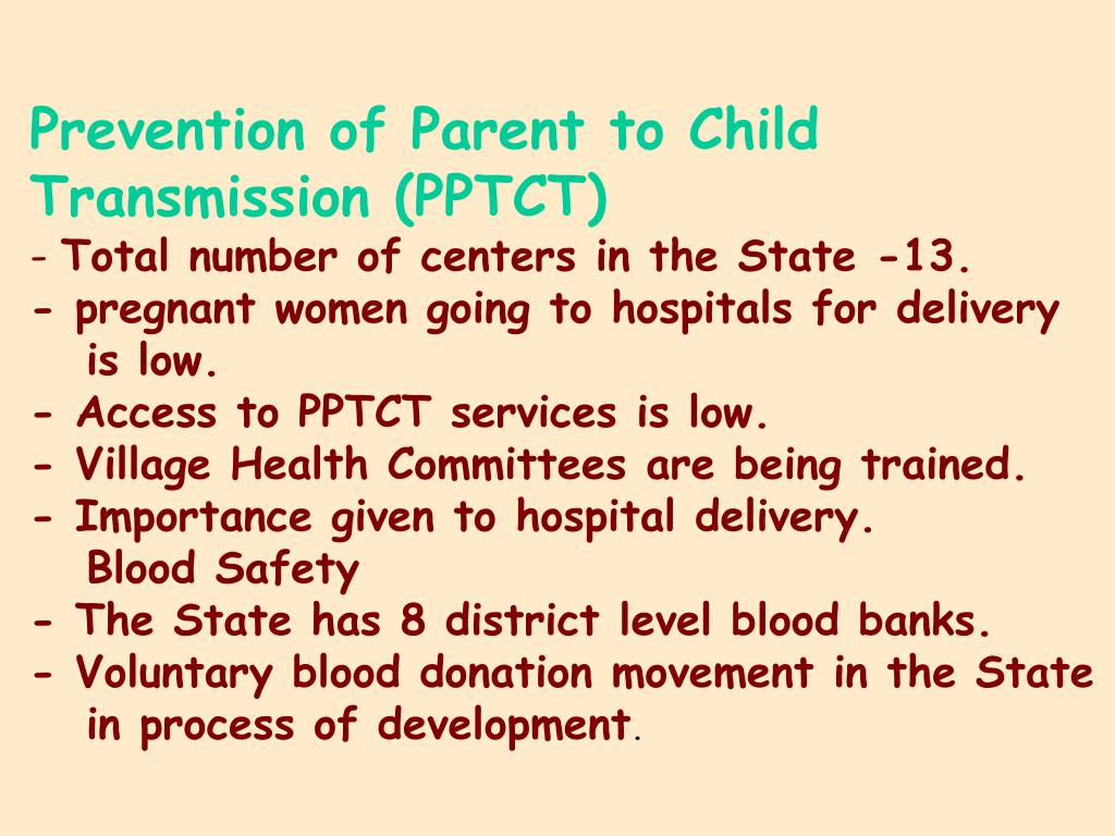 Prevention of Parent to Child Transmission (PPTCT)
