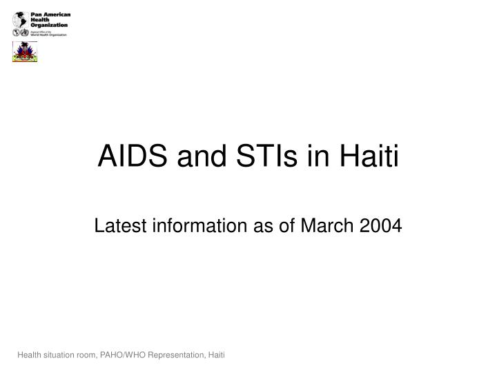 Aids and stis in haiti