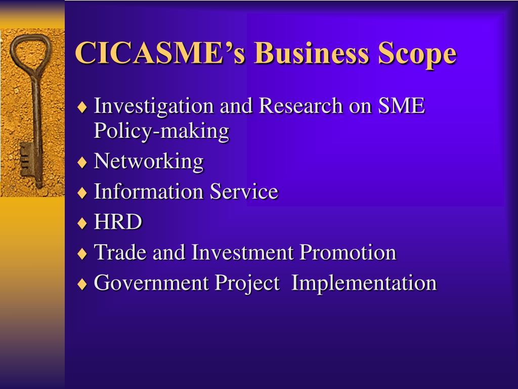 CICASME's Business Scope