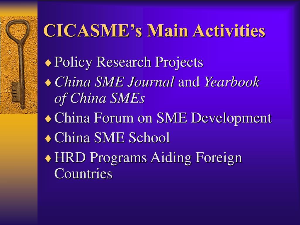 CICASME's Main Activities