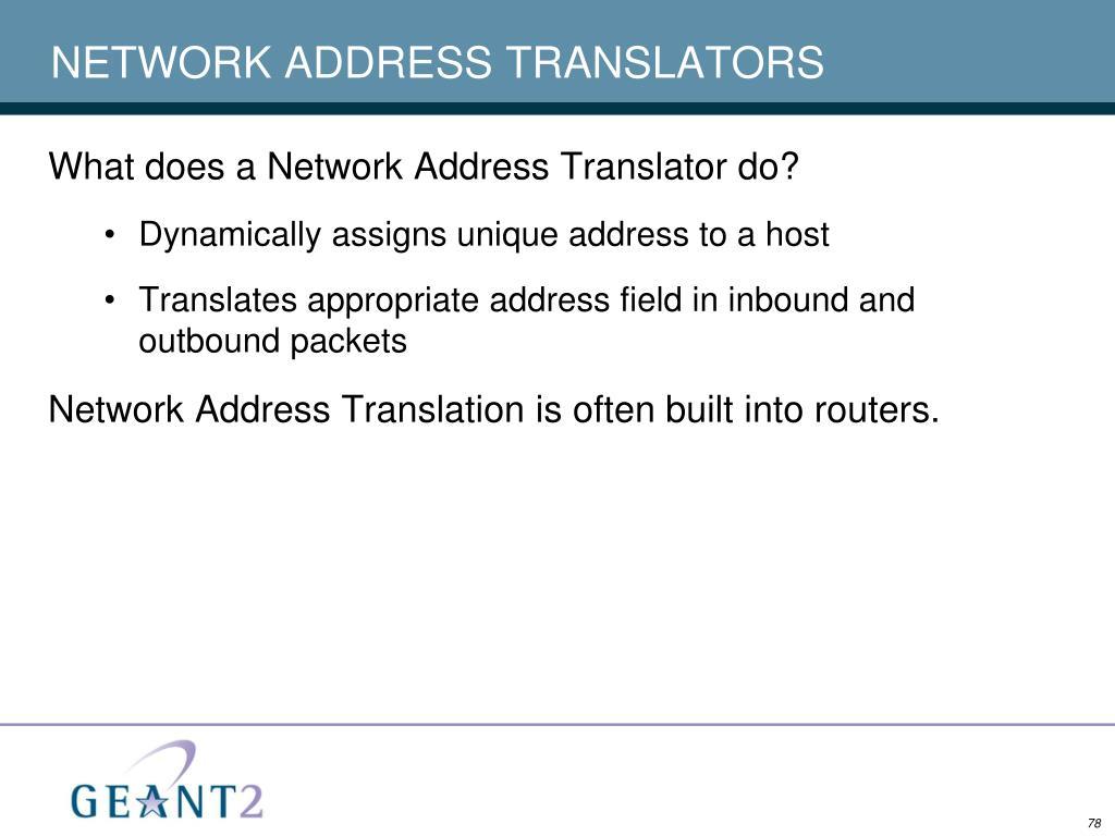 NETWORK ADDRESS TRANSLATORS