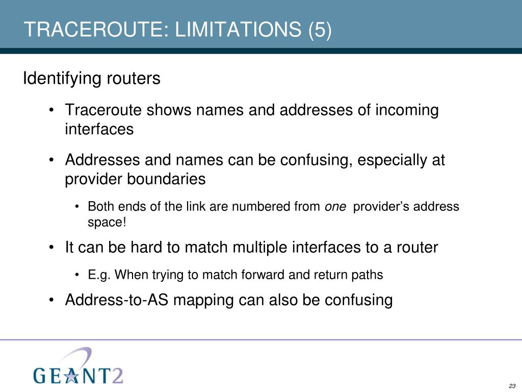 TRACEROUTE: LIMITATIONS (5)