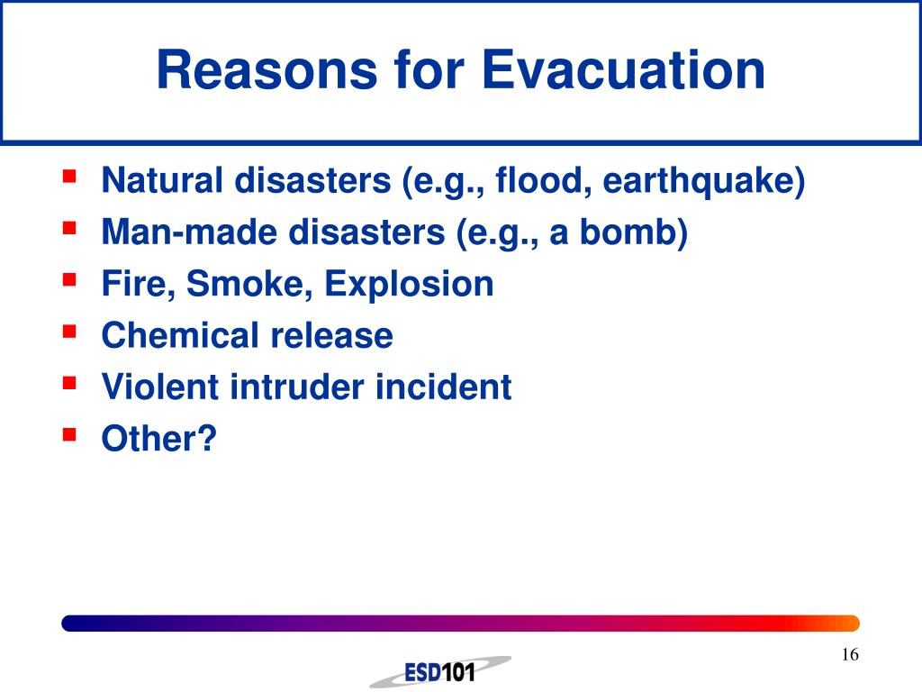 Reasons for Evacuation