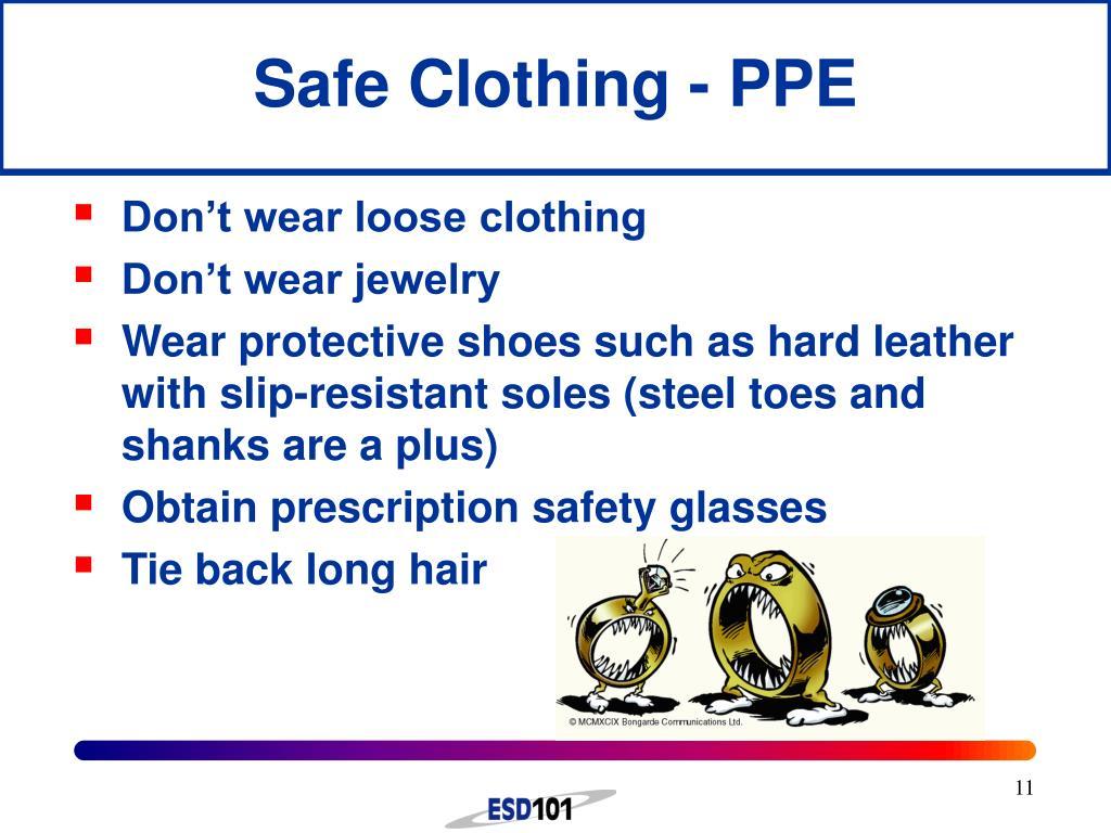 Safe Clothing - PPE