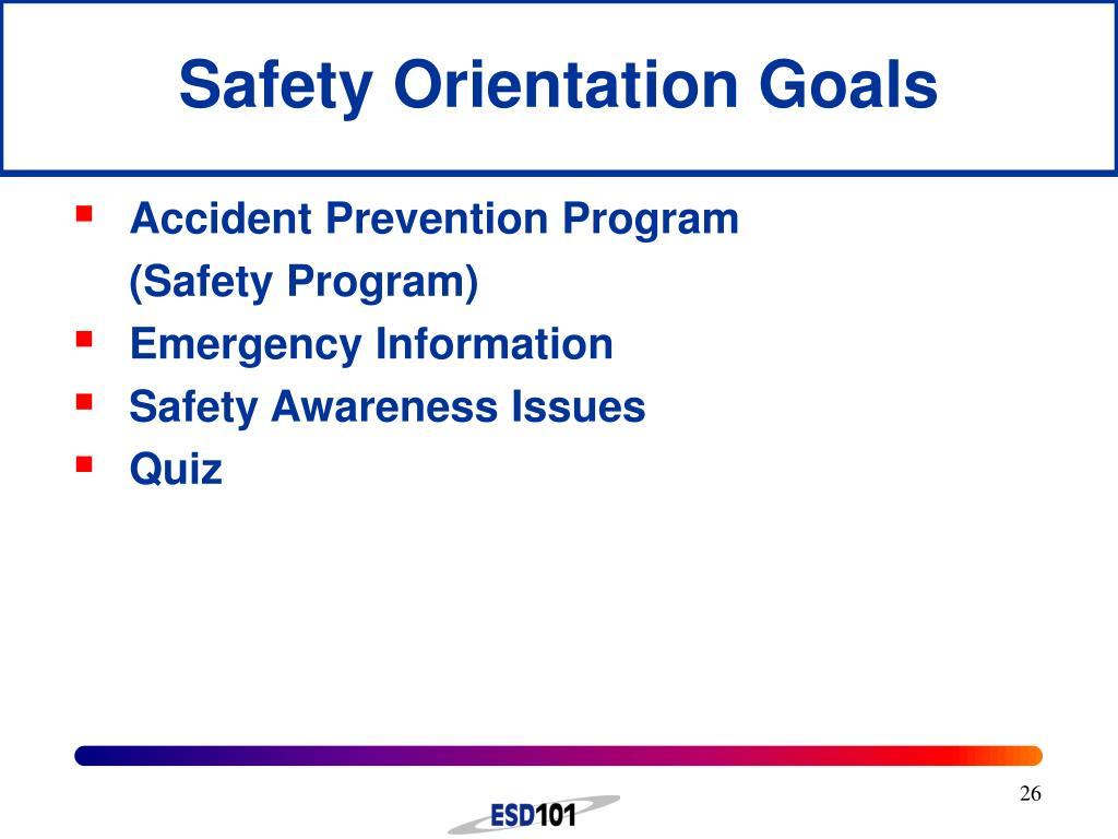 Safety Orientation Goals