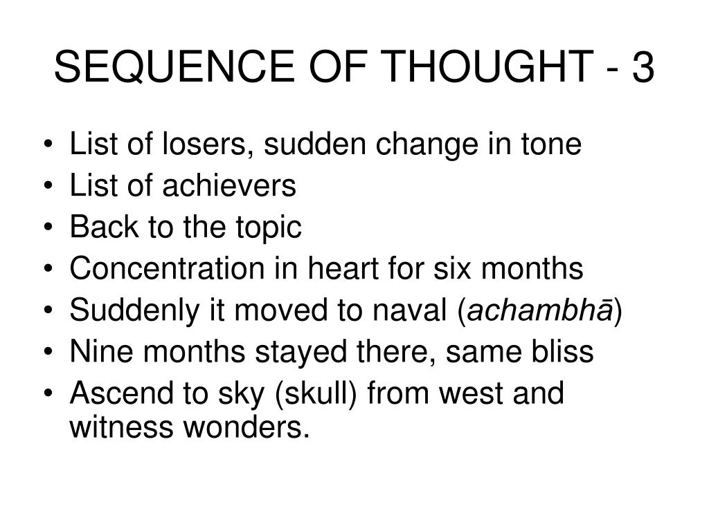 SEQUENCE OF THOUGHT - 3