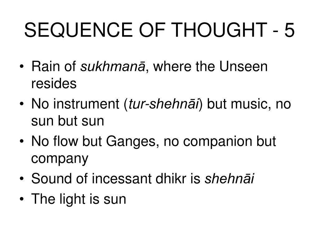 SEQUENCE OF THOUGHT - 5