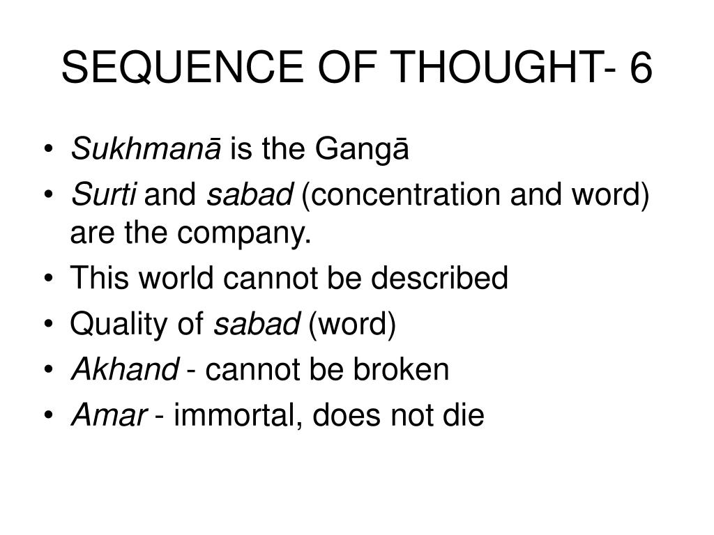 SEQUENCE OF THOUGHT- 6