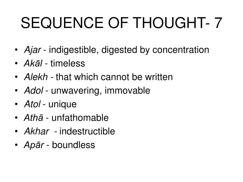 SEQUENCE OF THOUGHT- 7