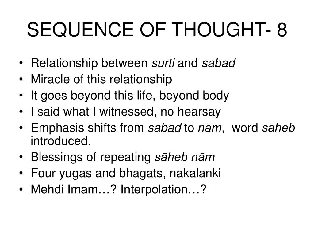 SEQUENCE OF THOUGHT- 8
