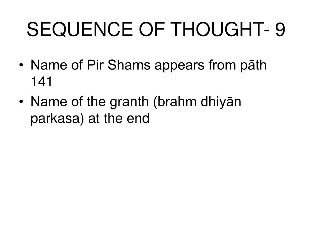 SEQUENCE OF THOUGHT- 9