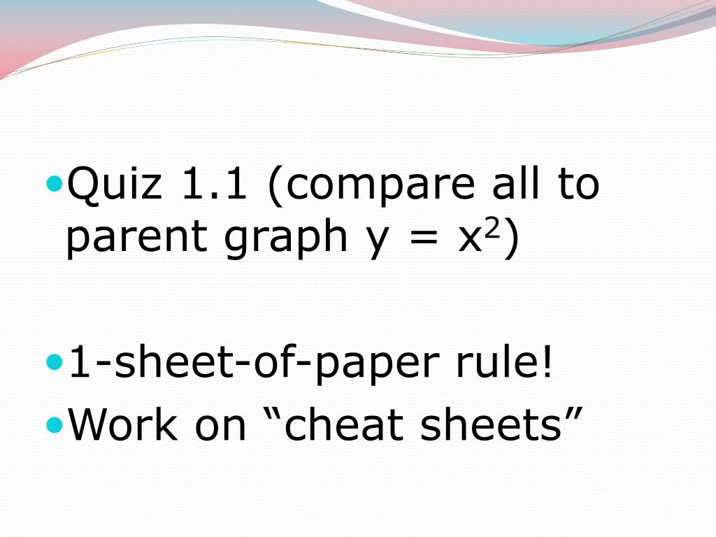 Quiz 1.1 (compare all to parent graph y = x
