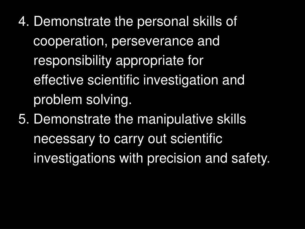 4. Demonstrate the personal skills of